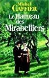 "Afficher ""Le hameau des mirabelliers"""