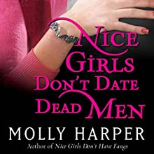 Nice Girls Don't Date Dead Men: Jane Jameson, Book 2 Audiobook by Molly Harper Narrated by Amanda Ronconi