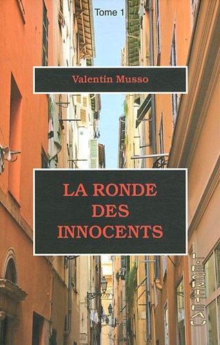 [La] Ronde des innocents. 01