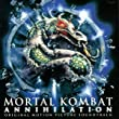 Mortal Kombat Annilahation.
