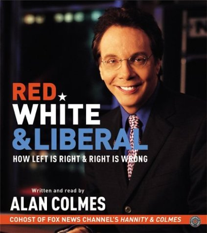 Red, White & Liberal CD: How Left Is Right & Right Is Wrong