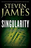 Singularity: A Jevin Banks Novel (The Jevin Banks Experience) (Volume 2)