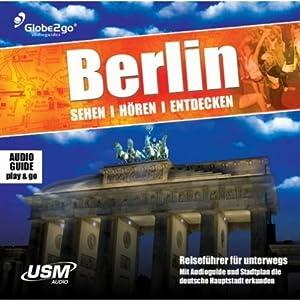 Berlin, sehen, hören, entdecken Hörbuch