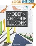 Modern Appliqu� Illusions: 12 Quilts...