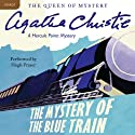 The Mystery of the Blue Train: A Hercule Poirot Mystery (       UNABRIDGED) by Agatha Christie Narrated by Hugh Fraser