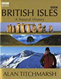 British Isles: A Natural History (0563521627) by Titchmarsh, Alan
