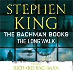 The Long Walk | Stephen King,Richard Bachman