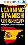 Learning Spanish for Beginners: How t...