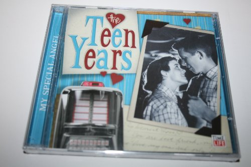 The Teen Years: My Special Angel by Dell-Vikings, Crescendos, Crew-Cuts, Brenda Lee and Poni-Tails