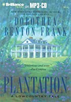 Plantation: A Lowcountry Tale (Lowcountry Tales (Brilliance Audio))
