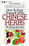 img - for How to Treat Yourself With Chinese Herbs book / textbook / text book
