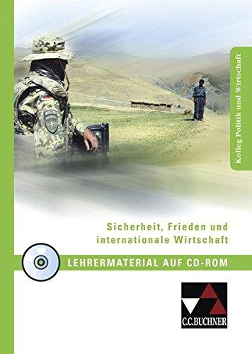 sicherheit-frieden-und-internationale-wirtschaft-lehrermaterial-kolleg-politik-und-wirtschaft-unterr