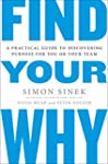 Find Your Why: A Practical Guide to D...