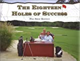 img - for The Eighteen Holes of Success book / textbook / text book