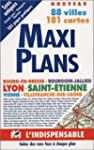 Atlas routiers : Maxi Plans Lyon - St...