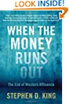 When the Money Runs Out: The End of W...