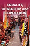 img - for Equality, Citizenship, and Segregation: A Defense of Separation book / textbook / text book