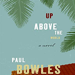 Up Above the World Audiobook
