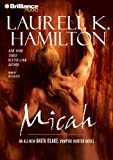 Micah (Anita Blake, Vampire Hunter, Book 13)