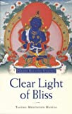 Clear Light of Bliss: Tantric Meditation Manual (0948006137) by Gyatso, Geshe Kelsang