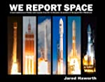 We Report Space: A Visual Reminiscenc...