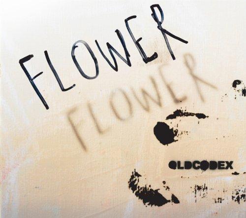 FLOWER(初回生産限定盤)(DVD付) OLDCODEX ランティス