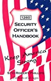 Security Officer's Handbook: For Kids of all Ages (1561679003) by Robert Phillips