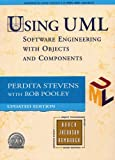 "Using Uml: AND ""Uml Distilled, a Brief Guide to the Standard Object Modeling Language"": Software Engineering with Objects and Components (Updated Edition) (0582832691) by Stevens, Perdita"