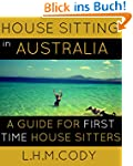 House Sitting in Australia: A Guide F...