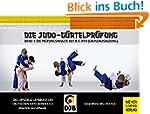 Die Judo-G�rtelpr�fung: Band 1: Die P...