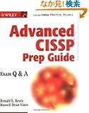 Advanced CISSP Prep Guide: Exam Q&A