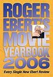 Roger Ebert's Movie Yearbook 2006