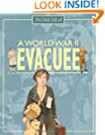 A World War II Evacuee (A Day In The...