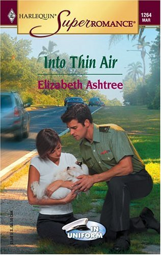 Image for Into Thin Air: In Uniform (Harlequin Superromance No. 1264)