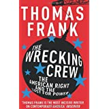 The Wrecking Crewby Thomas Frank