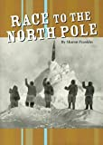 img - for Race to the North Pole (Reaching Goals, Book 3) book / textbook / text book