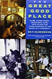img - for The Great Good Place: Cafaes, Coffee Shops, Bookstores, Bars, Hair Salons, and Other Hangouts at the Heart of a Community by Oldenburg, Ray (1999) Paperback book / textbook / text book