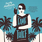 The Fame Thief: A Junior Bender Mystery, Book 3 | Timothy Hallinan