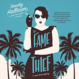 The Fame Thief: A Junior Bender Mystery, Book 3   [Timothy Hallinan]