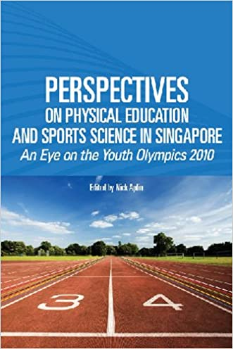 Perspective on Physical Education and Sports Science: An Eye on the Youth Olympic Games 2010