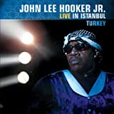 John Lee Hooker Jr Live In Istanbul, Turkey