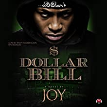 Dollar Bill | Livre audio Auteur(s) :  Joy,  Buck 50 Productions - producer Narrateur(s) : Stevie Washington