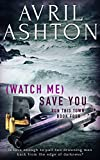 (Watch Me) Save You (Run This Town Book 4)