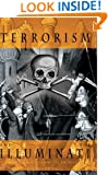 Terrorism and the Illuminati: A Three-Thousand-Year History