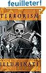 Terrorism and The Illuminati: A Three...