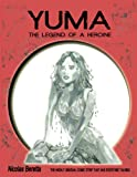 img - for Fantasy graphic novel : YUMA : the legend of a heroine book / textbook / text book