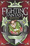 Appointment with F.E.A.R. (Fighting Fantasy)