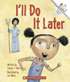 img - for I'll Do It Later (Rookie Reader: Compound Words) book / textbook / text book