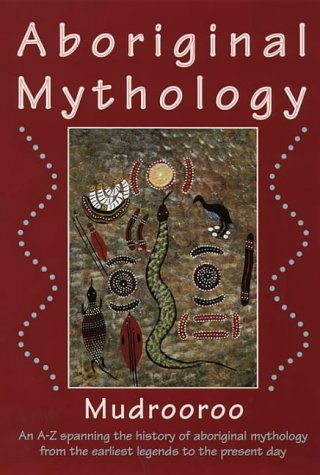 Australian Aboriginal mythology Summary | BookRags.