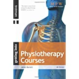 Getting Into Physiotherapy Courses (Getting Into series)by James Burnett